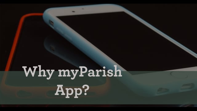 Why myParish App?