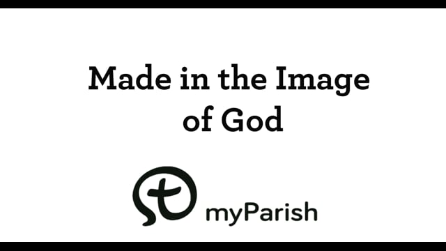 Made in the image and likeness of God