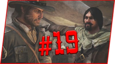 I DON'T KNOW WHO I CAN TRUST! - Red Dead Redemption Walkthrough Pt.19