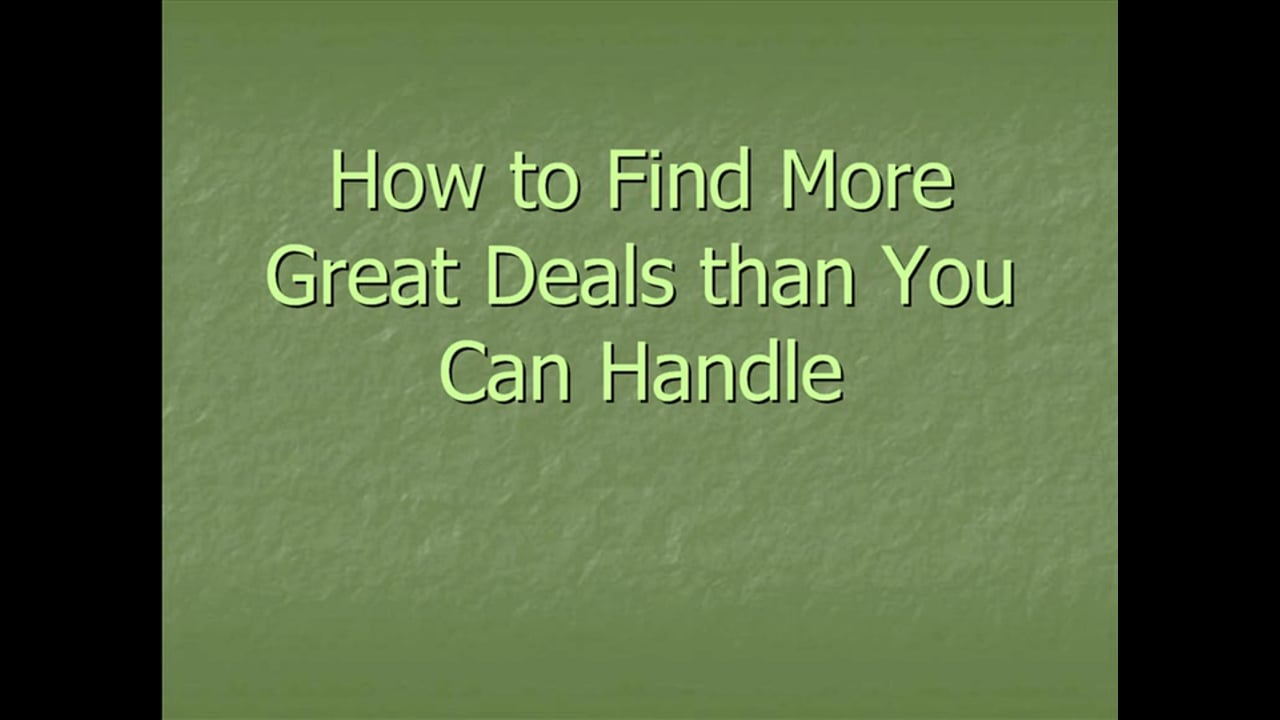 How to Find More Great Deals Than You Can Handle