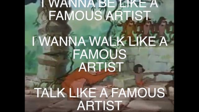 I Wanna Be like an Artist