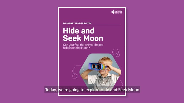 Exploring the Solar System: Hide and Seek Moon Activity Training Video from the Explore Science: Earth & Space 2018 Toolkit