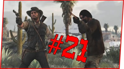 FINALLY FOUND THE MAN WE'VE BEEN LOOKING FOR! - Red Dead Redemption Walkthrough Pt.21