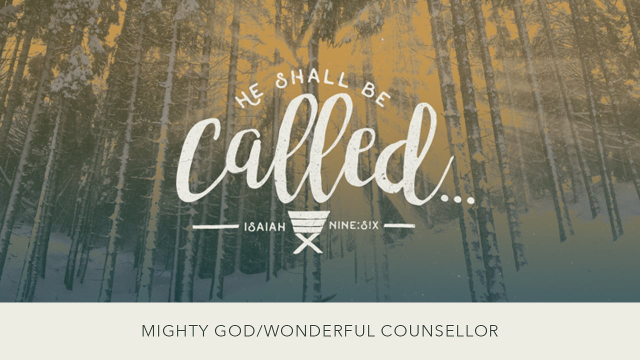 Mighty God/Wonderful Counsellor