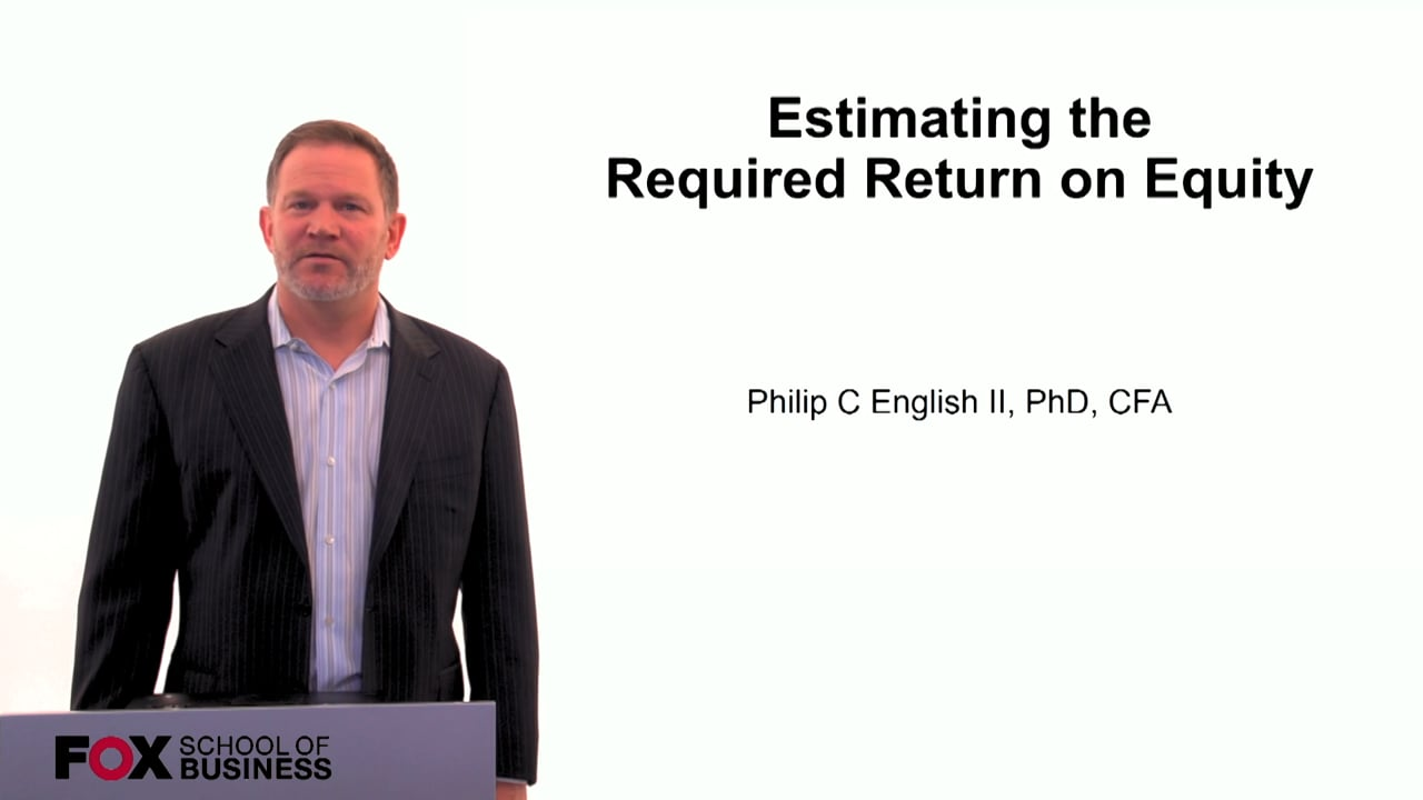 60106Estimating the Required Return on Equity