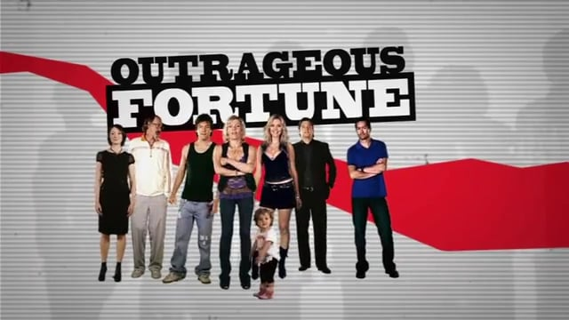 Scenes from Outrageous Fortune