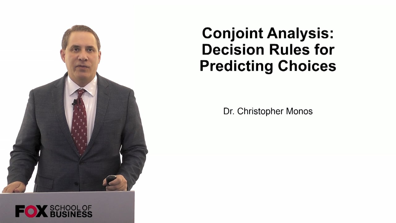 60076Conjoint Analysis- Decision Rules for Predicting Choices