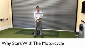 Why Start With The Motorcycle