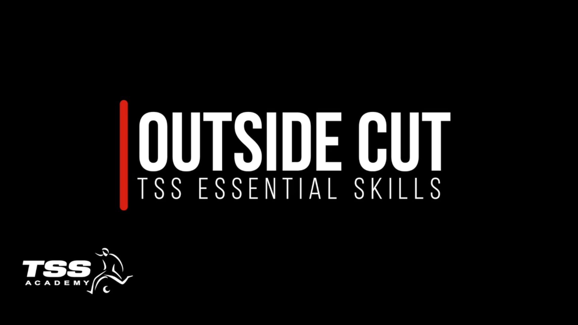 Outside Cut