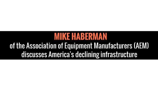 Mike Haberman of the Association of Equipment Manufacturers