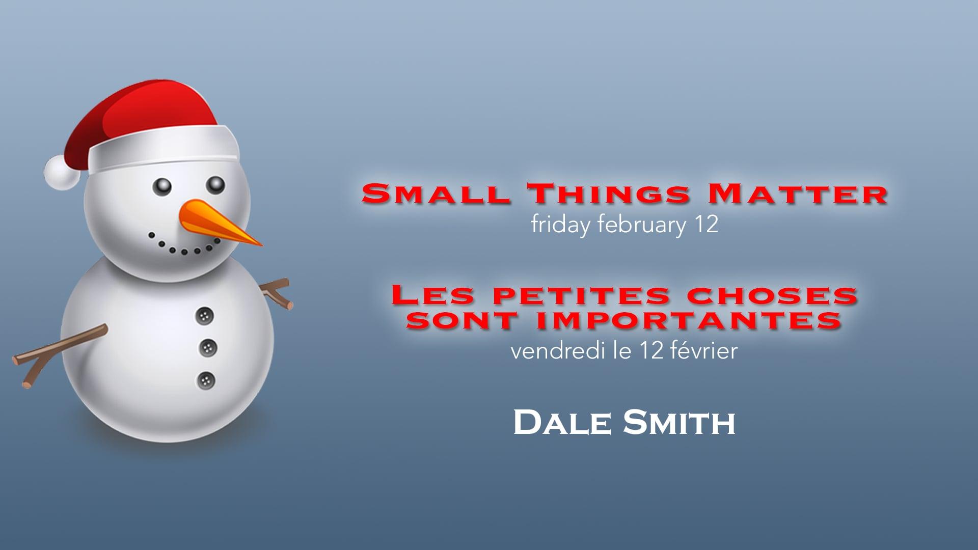 2016-02-12 pm - Small Things Matter