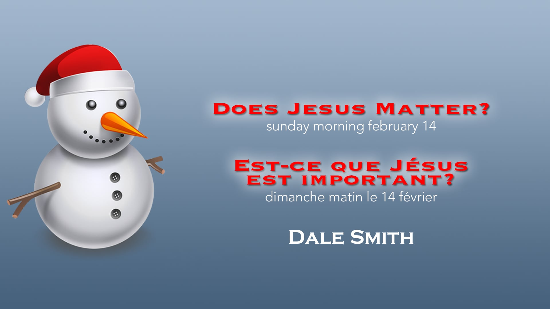 2016-02-14 - Does Jesus Matter