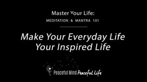 Make Your Everyday Life Your Inspired Life