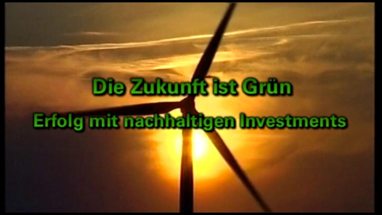 Grün ist Zukunft - Ntv (Dokumentarfilm)