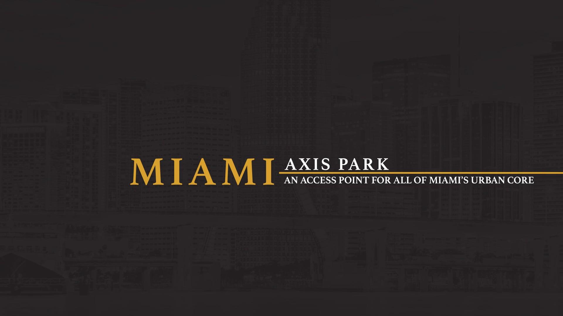 TM - Miami Axis Park