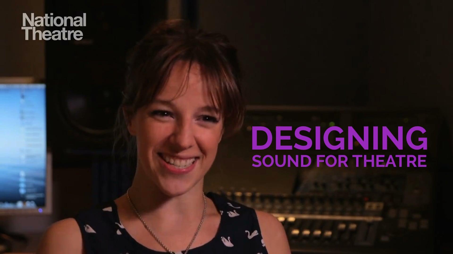 Designing Sound for Theatre