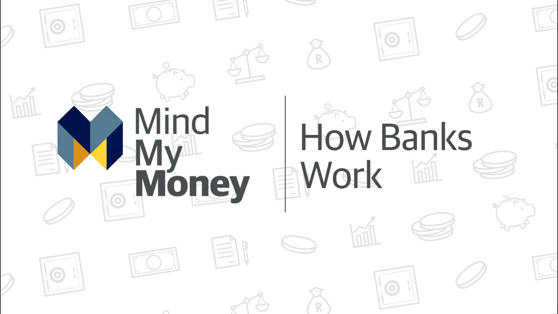 How Banks Work