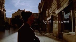 Good Weekend - Leo Valls