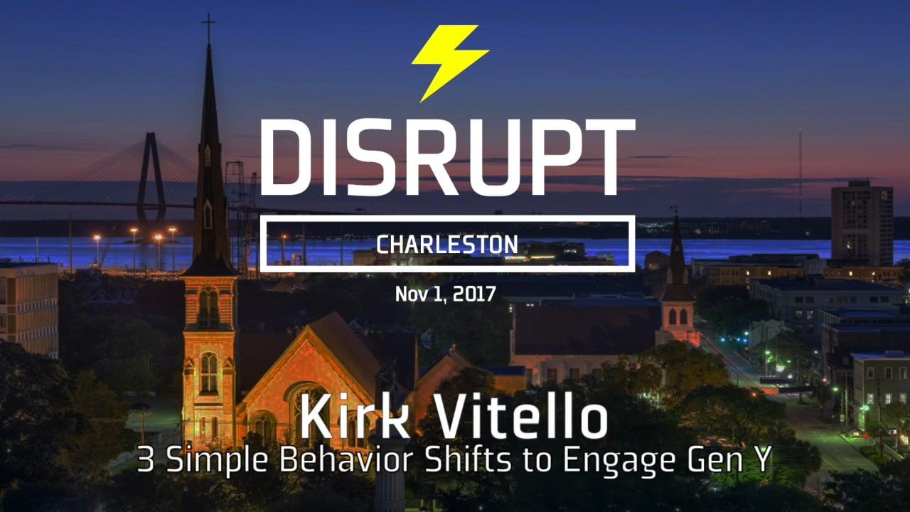 3 Simple Behavior Shifts To Engage Gen Y | Kirk Vitello | DisruptHR Talks