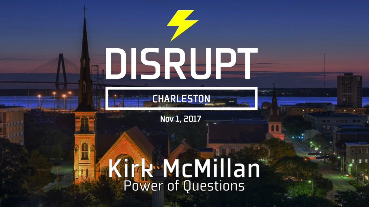 Power Of Questions | Kirk McMillan | DisruptHR Talks