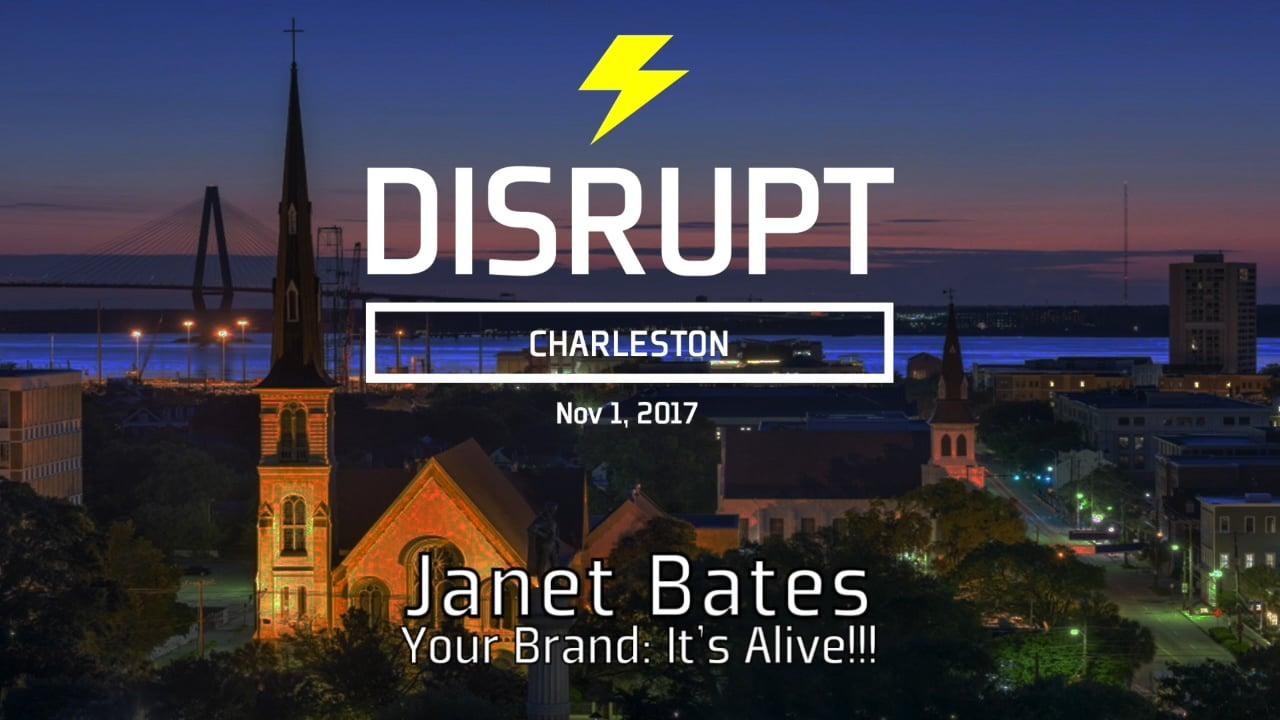 Your Brand: It's Alive!!! | Janet Bates | DisruptHR Talks