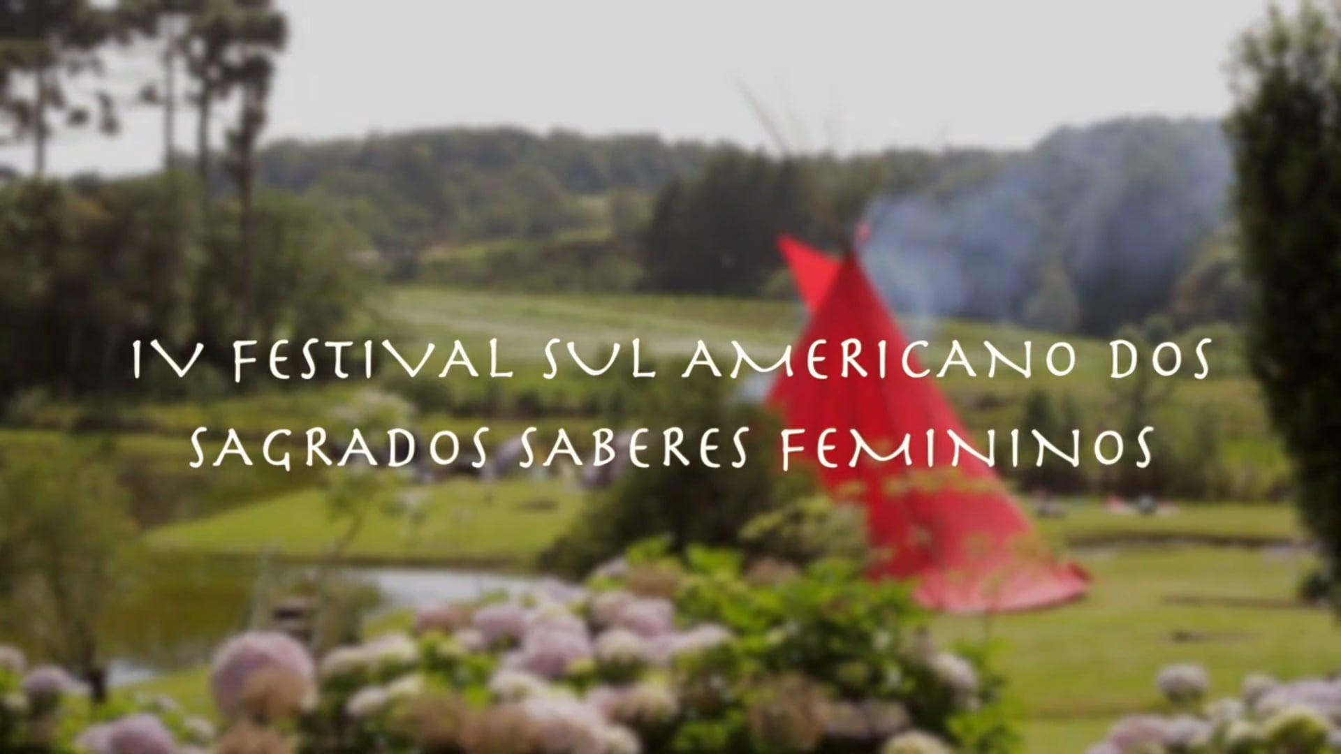IV Festival Sagrados Saberes Femininos (filme completo)