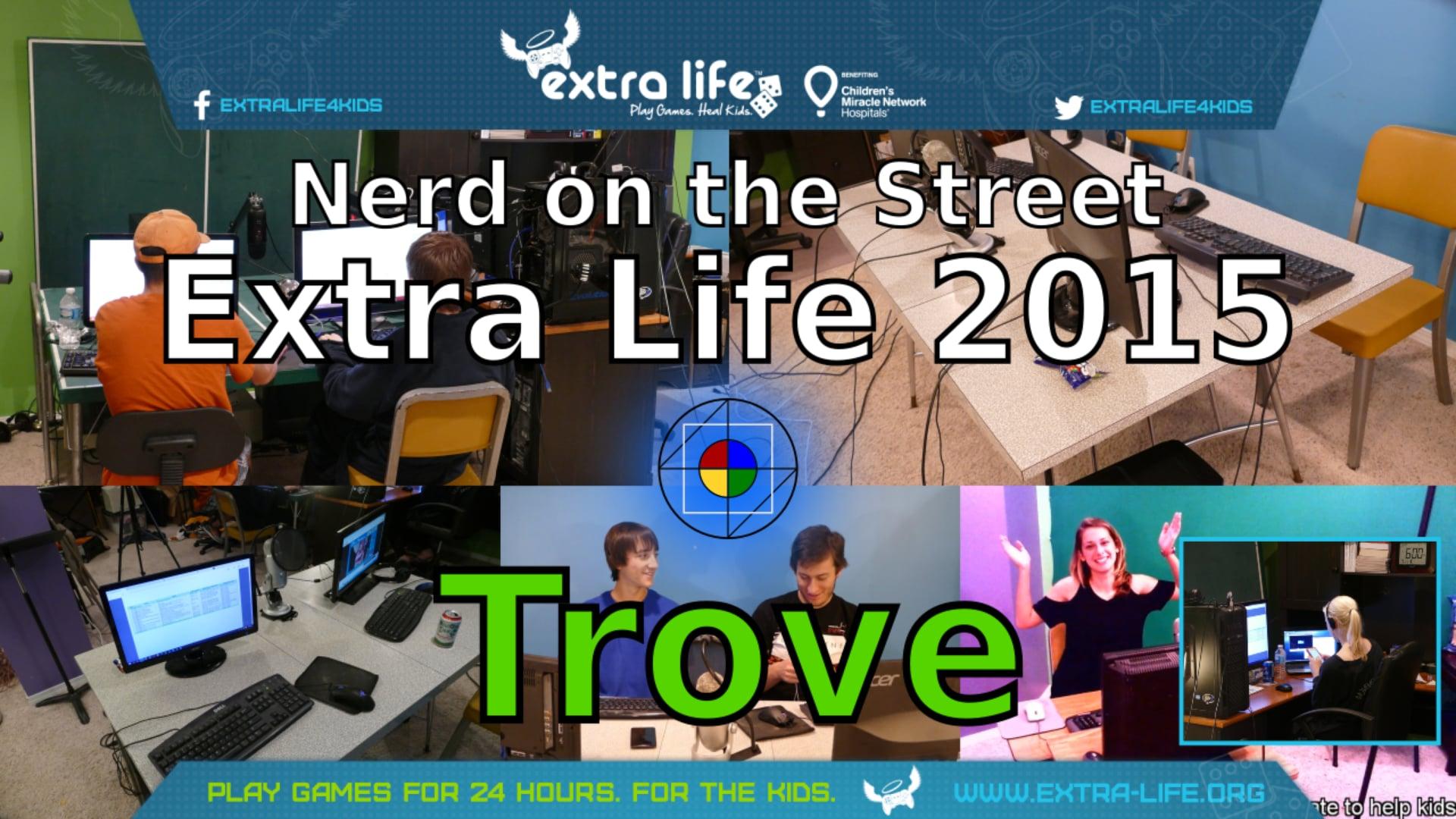 Trove - Extra Life 2015