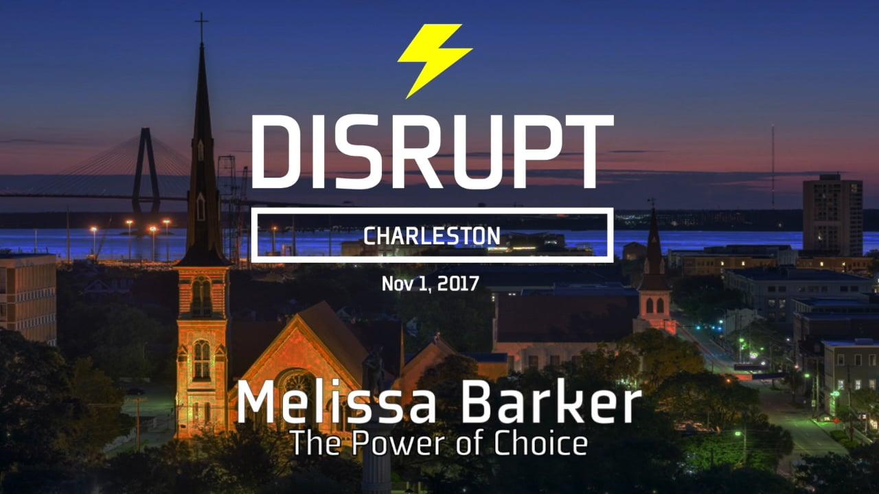 The Power Of Choice | Melissa Barker | DisruptHR Talks