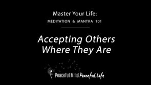 Accepting Others Where They Are