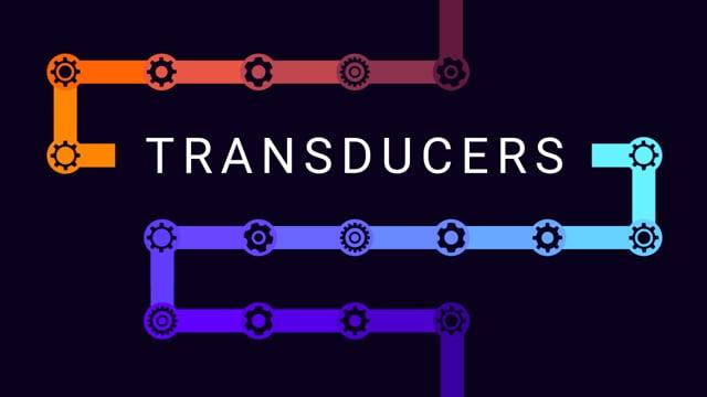 38. Transducers