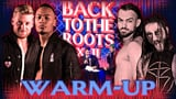 wXw Back to the Roots XVII - Warm-Up