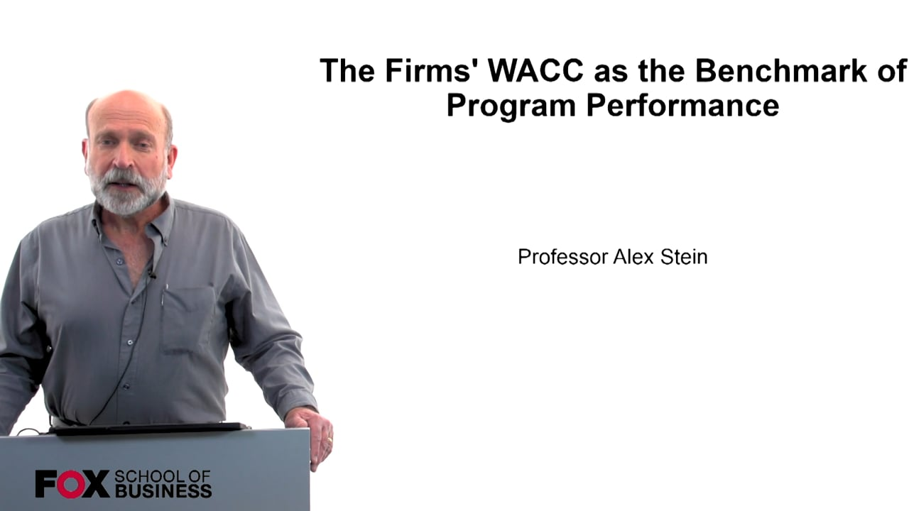 60220The Firm's WACC as the Benchmark for Program Performance