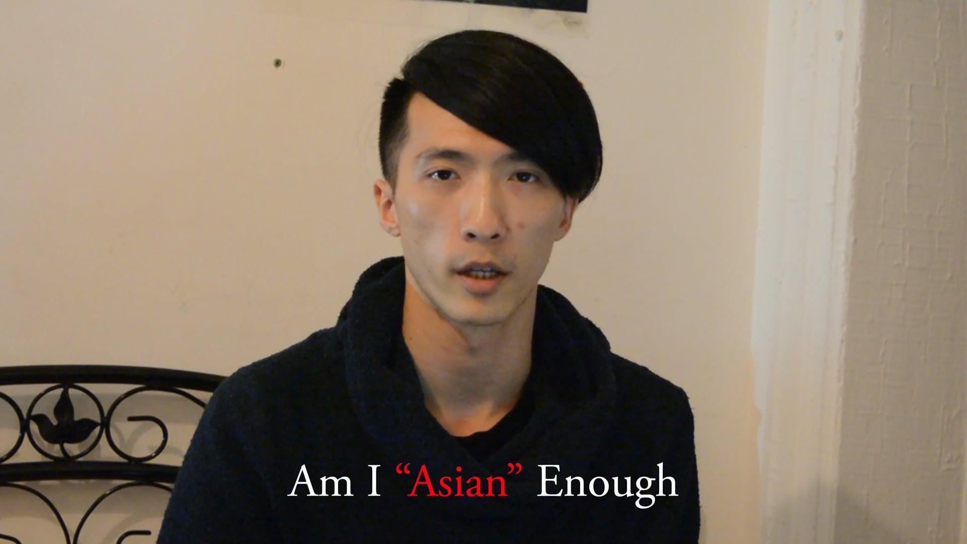 Am I Asian Enough
