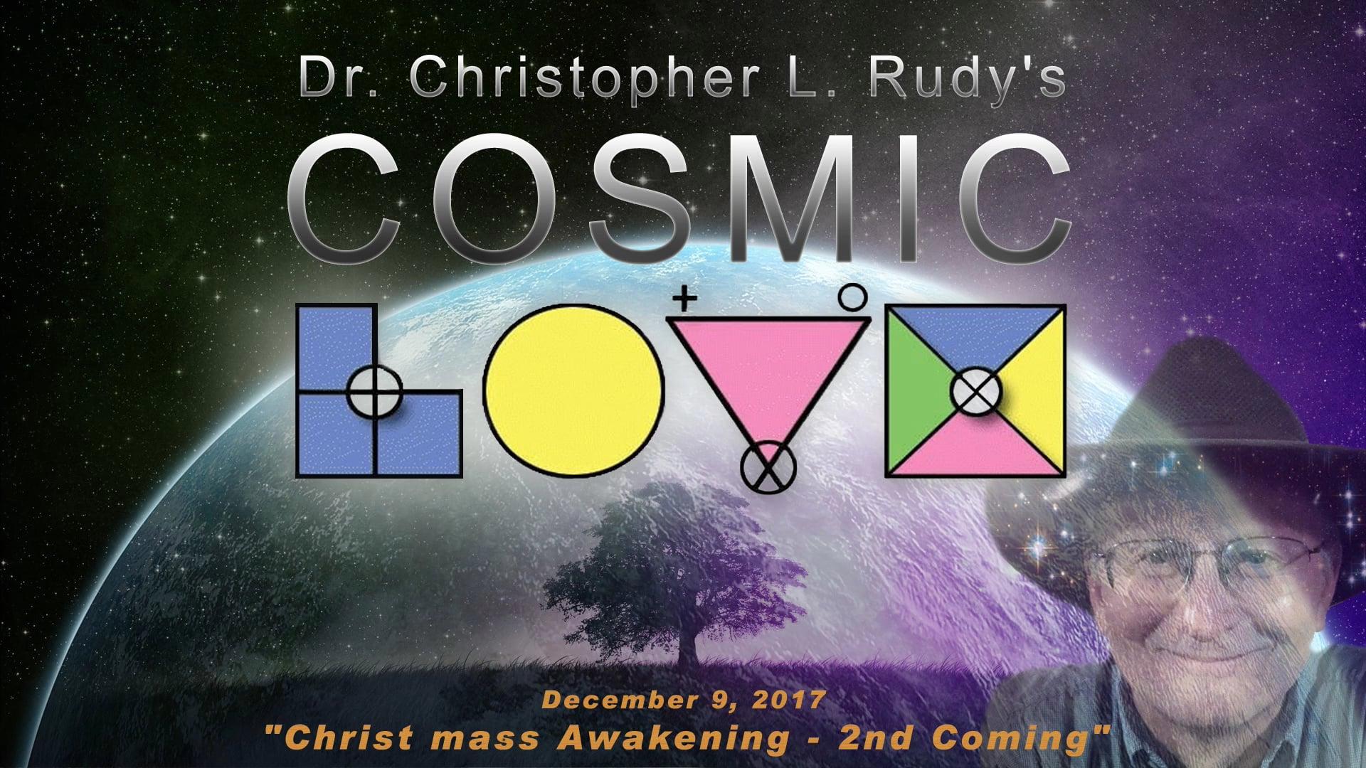 """12-09-2017: """"Christ mass Awakening – 2nd Coming"""""""
