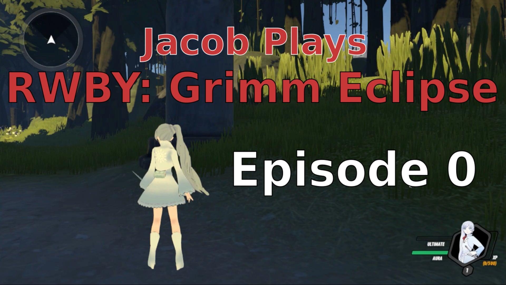 Jacob Plays Grimm Eclipse - Episode 0