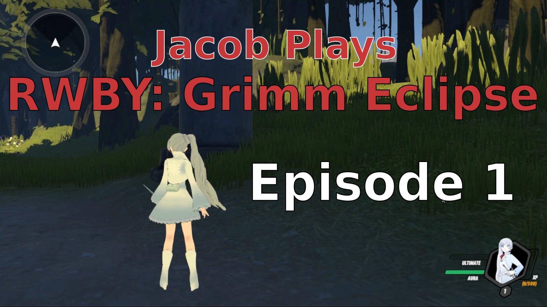 Jacob Plays Grimm Eclipse - Episode 1