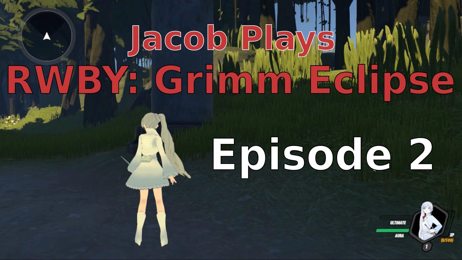 Jacob Plays Grimm Eclipse - Episode 2