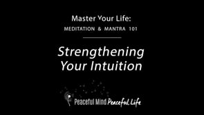 Strengthening Your Intuition