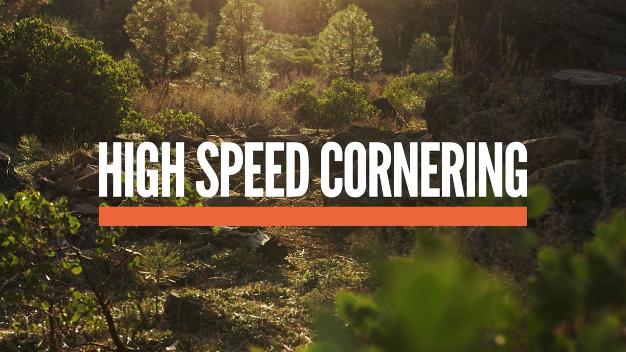 High Speed Cornering