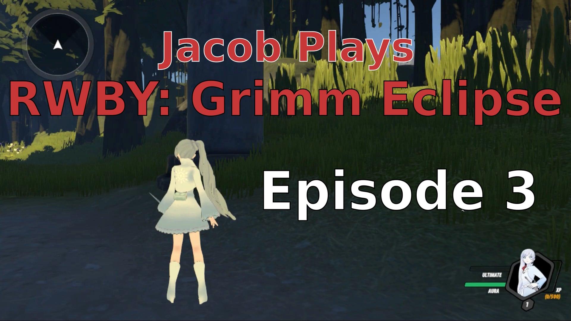 Jacob Plays Grimm Eclipse - Episode 3