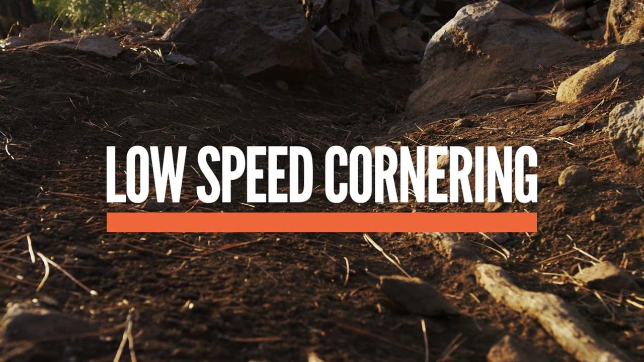 Low Speed Cornering