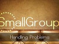 #6: Handling Problems