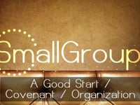 #7: A Good Start-Covenant-Organization