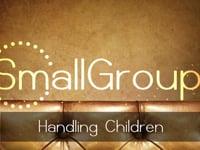 #8: Handling Children