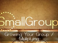 #9: Growing Your Group-Muliplying