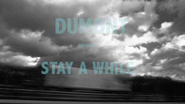 Dumont - Stay A While
