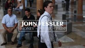 John Fessler: Money, Power, Pain.