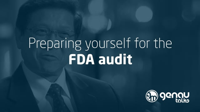 Preparing yourself for the FDA audit
