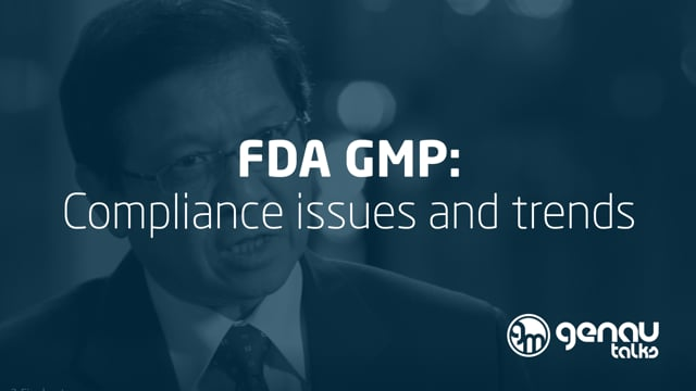 FDA GMP: Compliance issues and trends