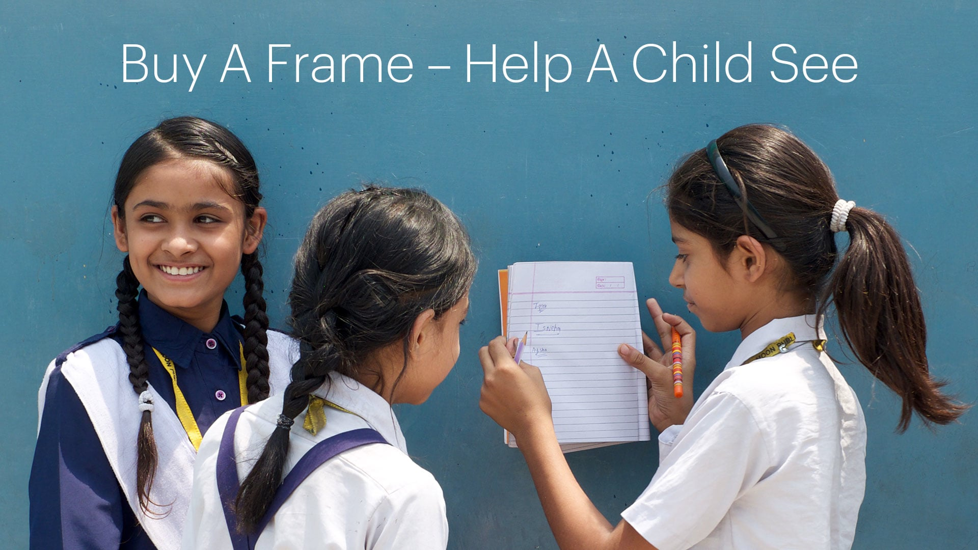 Buy A Frame – Help A Child See